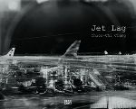 Cover Jet Lag © Chien-Chi Chang